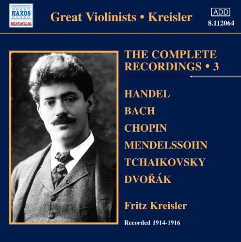 Various: Kreisler Recordings 3 (The Complete Solo Recordings  3)