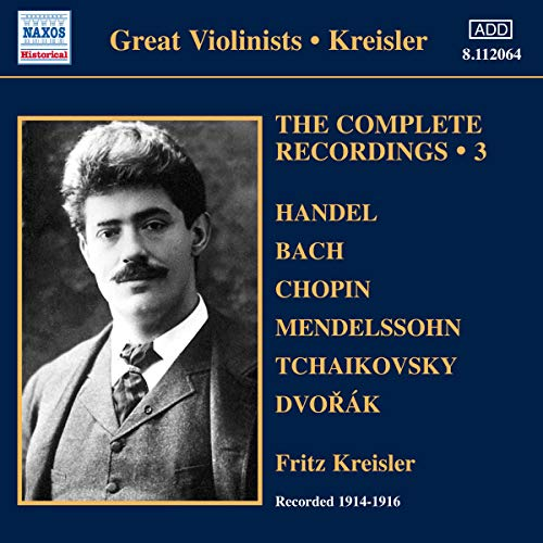 Various: Kreisler Recordings 3 (The Complete Solo Recordings 3) from NAXOS