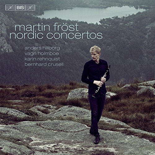 Various:Nordic Concertos [Martin Fröst; Swedish Radio Symphony Orchestra; Aalborg Symphony Orchestra; Swedish Chamber Orchestra; Owain Arwel Hughes] [BIS: BIS2123]