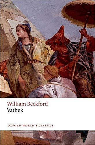 Vathek 2/e (Oxford World's Classics) from OUP Oxford