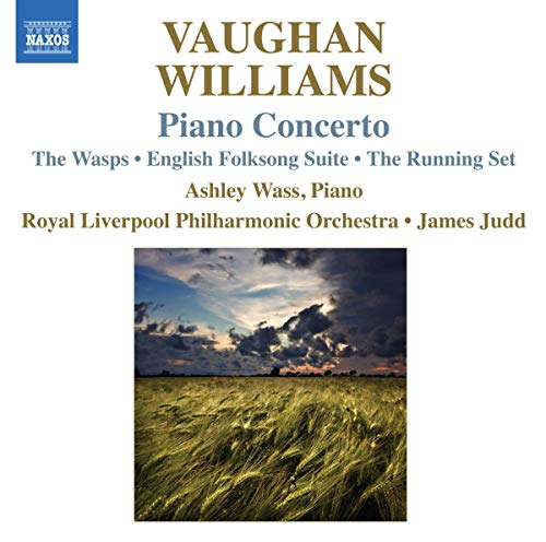 Vaughan Williams: Piano Concerto (Piano Concerto/ The Wasps/ English Folk Song Suite - Sc) from NAXOS