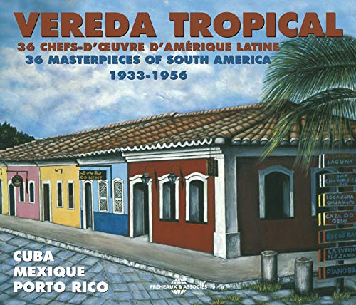 Vereda Tropical (2CD) - South America from Fremeaux