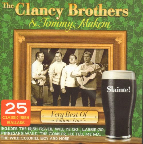 Very Best of The Clancy Brothers and Tommy Makem Vol. 1 25 Classic Irish Ballads from PMI Limited