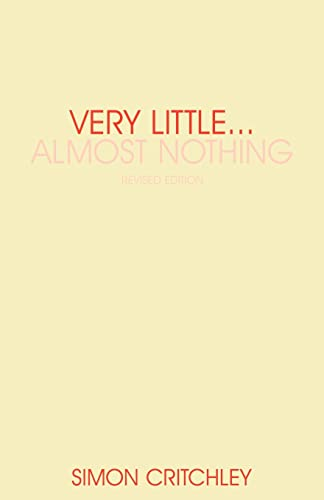 Very Little . . . Almost Nothing: Death, Philosophy and Literature (Warwick Studies in European Philosophy) from Routledge