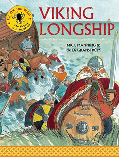 Viking Longship (Fly on the Wall) from Frances Lincoln Childrens Books