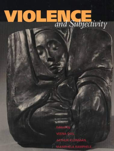 Violence and Subjectivity from University of California Press