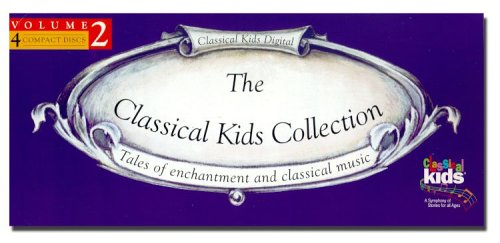 Vol. 2-Classical Kids Collecti
