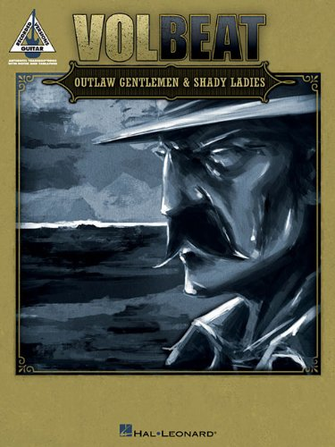 Volbeat: Outlaw Gentlemen & Shady Ladies (Guitar Recorded Versions) from Hal Leonard