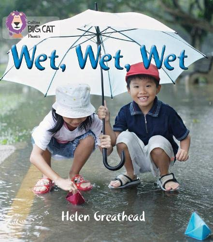 WET, WET, WET: Band 02B/Red B (Collins Big Cat Phonics) from HarperCollins UK