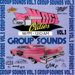 WOGL Oldies 98.1FM - Group Sounds Vol. 3 from Collectables Records