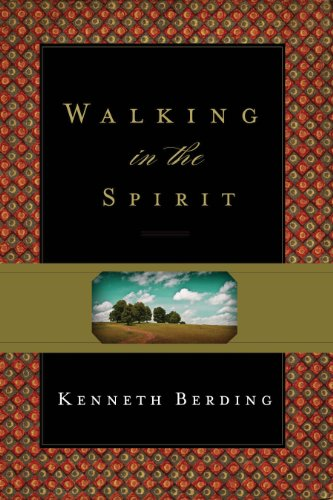 Walking in the Spirit from Crossway Books