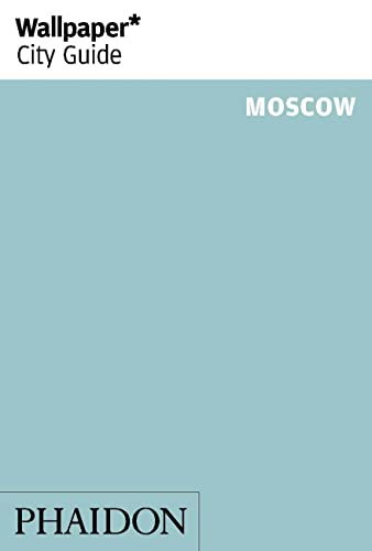 Wallpaper* City Guide Moscow 2014 from Phaidon Press