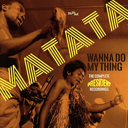 Wanna Do My Thing: The Complete President Recordings from RPM