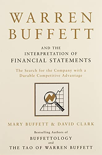 Warren Buffett and the Interpretation of Financial Statements: The Search for the Company with a Durable Competitive Advantage from Simon & Schuster UK