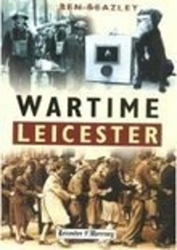 Wartime Leicester from The History Press