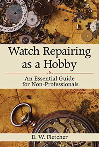 Watch Repairing as a Hobby from KLO80
