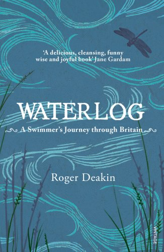 Waterlog: A Swimmer's Journey Through Britain from Vintage