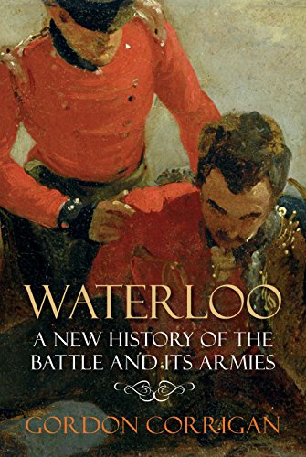Waterloo: A New History of the Battle and its Armies from Atlantic Books