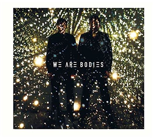 We Are Bodies