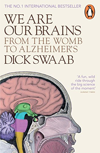 We Are Our Brains: From the Womb to Alzheimer's from Penguin UK