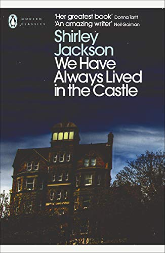 We Have Always Lived in the Castle (Penguin Modern Classics) from Penguin Classics