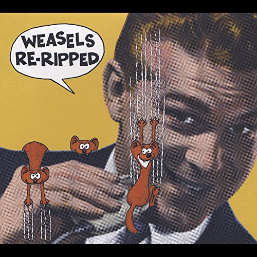 Weasels Re-Ripped from Cdbaby/Cdbaby