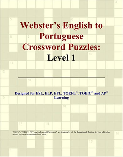 Webster's English to Portuguese Crossword Puzzles: Level 1 from ICON Group International, Inc