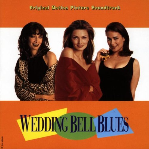 Wedding Bell Blues: Original Motion Picture Soundtrack