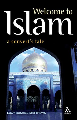 Welcome to Islam: A Convert's Tale from Continuum