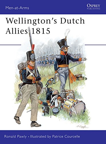 Wellington's Dutch Allies 1815: No. 371 (Men-at-Arms) from Osprey Publishing