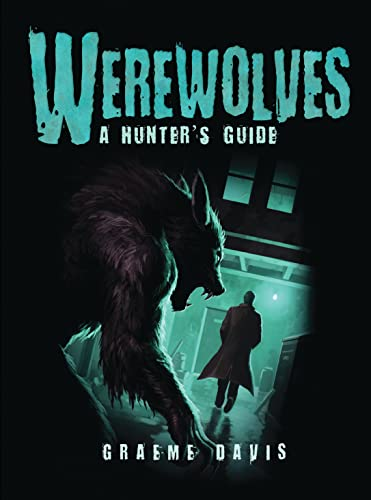 Werewolves: A Hunter's Guide: 5 (Dark Osprey) from Osprey Publishing