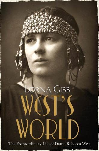 West's World: The Extraordinary Life of Dame Rebecca West from Pan