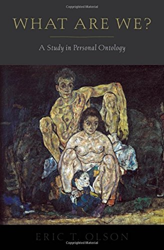 What Are We? A Study in Personal Ontology (Philosophy of Mind) from OUP USA