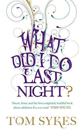 What Did I Do Last Night? from Ebury Press