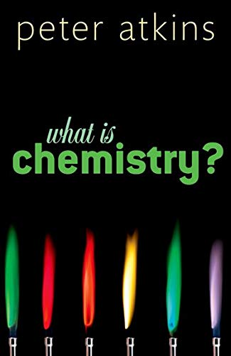 What is Chemistry? from OUP Oxford