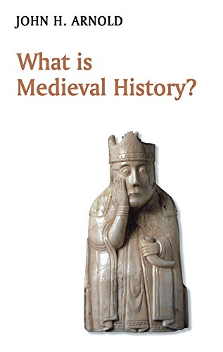 What is Medieval History? (What is History?) from Polity Press