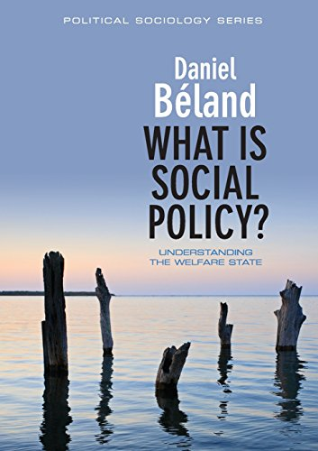 What is Social Policy?: Understanding the Welfare State (Political Sociology) from Polity Press