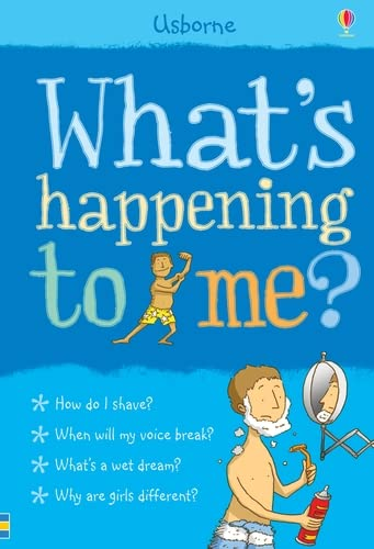 What's Happening to Me?: Boy (Facts Of Life) from Usborne Publishing Ltd