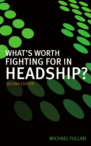 What's worth fighting for in headship? from Open University Press