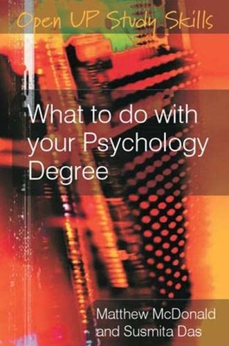 What to do with your psychology degree (Open Up Study Skills) from Open University Press