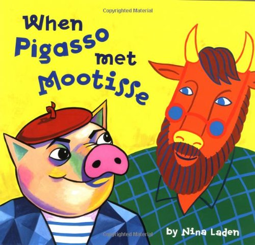 When Pigasso Met Mootisse from Chronicle Books
