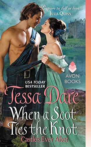 Castles Ever After  WHEN A SCOT TIES THE KNOT: Castles Ever After from Avon Books