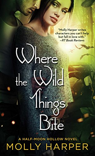 Where the Wild Things Bite (Half-Moon Hollow) from Pocket Books