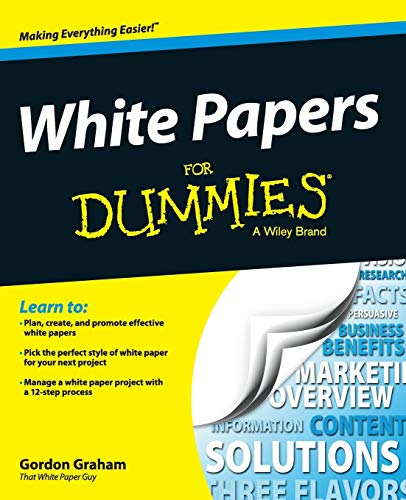 White Papers For Dummies from For Dummies
