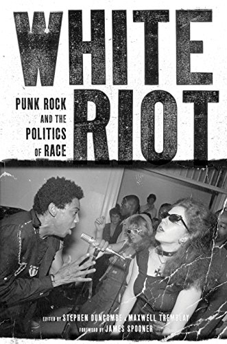 White Riot: Punk Rock and the Politics of Race from Verso