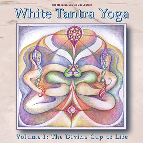 White Tantra Yoga Vol. 1 - Divine Cup of Life