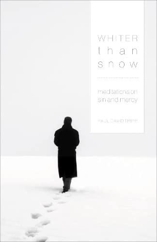 Whiter Than Snow: Meditations on Sin and Mercy from Crossway Books