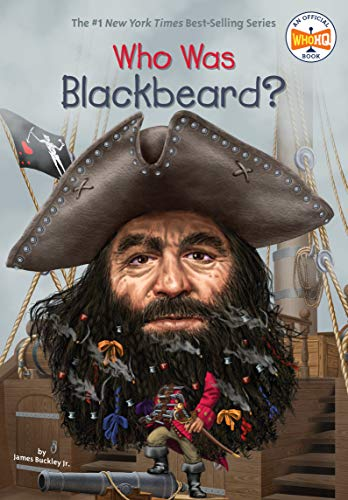 Who Was Blackbeard? from Grosset and Dunlap