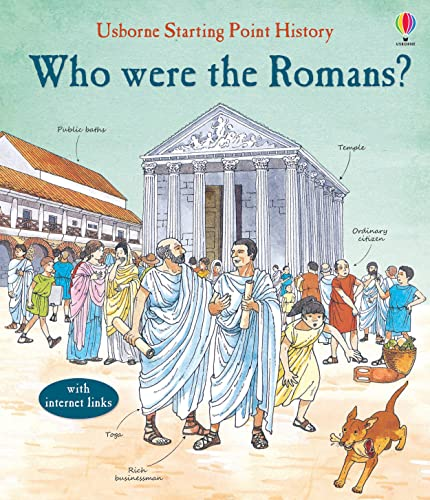 Who Were the Romans? (Starting Point History) from Usborne Publishing Ltd