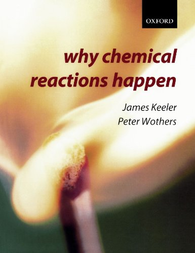 Why Chemical Reactions Happen from Oxford University Press, U.S.A.